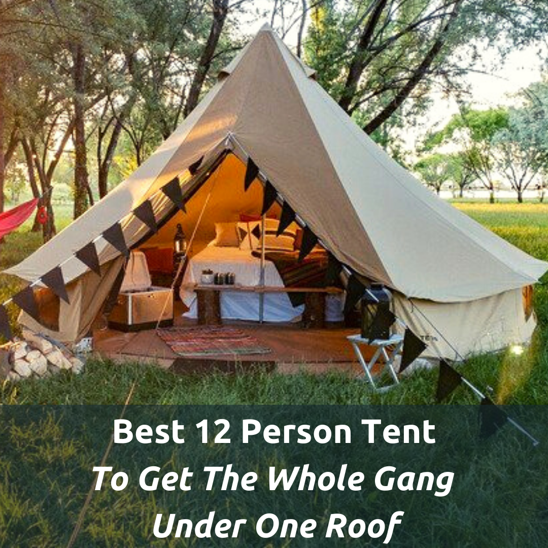 Best 12 person tent - Featured Image